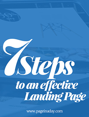 Get our FREE eGuide: 7 Steps to an Effective Landing Page